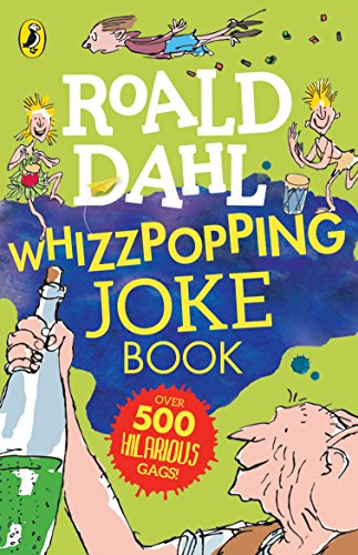 Roald Dahl: Whizzpopping Joke Book (Dahl Fiction) By Roald Dahl