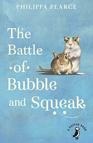 The Battle of Bubble and Squeak By Philippa Pearce