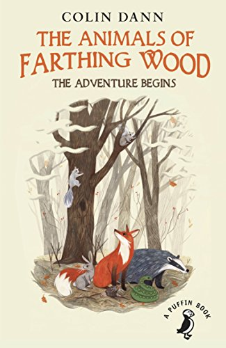 The Animals of Farthing Wood: The Adventure Begins By Colin Dann