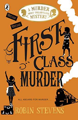 First Class Murder von Robin Stevens