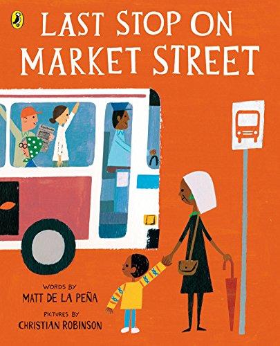 Last Stop on Market Street von Matt de la Pena