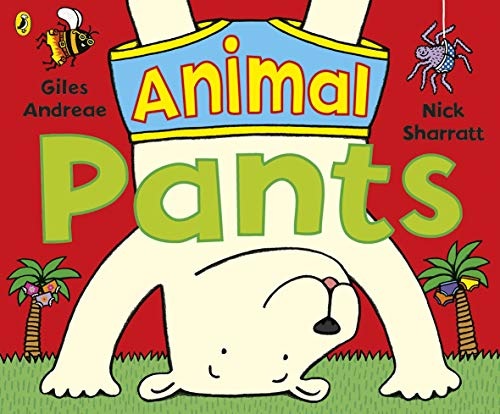 Animal Pants By Giles Andreae