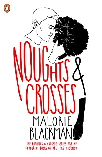 Noughts & Crosses (Noughts and Crosses) By Malorie Blackman