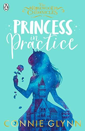Princess in Practice von Connie Glynn