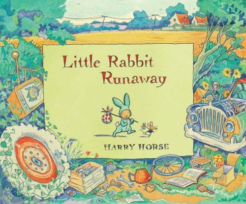 Little Rabbit Runaway By Harry Horse