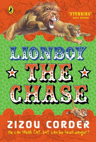 Lionboy - The Chase By Zizou Corder