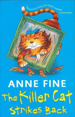 The Killer Cat Strikes Back By Anne Fine