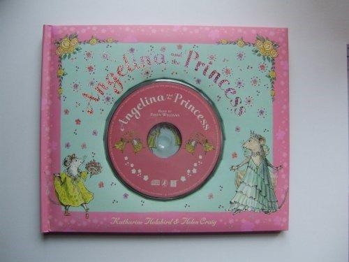 Angelina and the Princess Book & CD By Katharine Holabird
