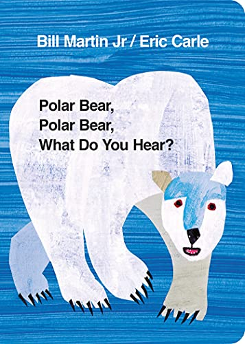 Polar Bear, Polar Bear, What Do You Hear? von Eric Carle