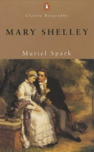 Mary Shelley By Muriel Spark