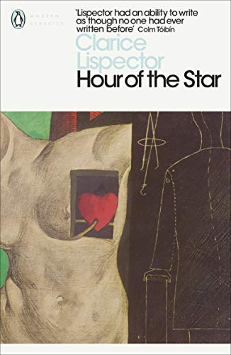 The Hour of the Star (Penguin Modern Classics) By Clarice Lispector
