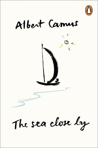 The Sea Close By (Penguin Modern Classics) By Albert Camus