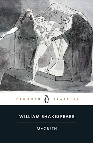 Macbeth (Penguin Shakespeare) By William Shakespeare