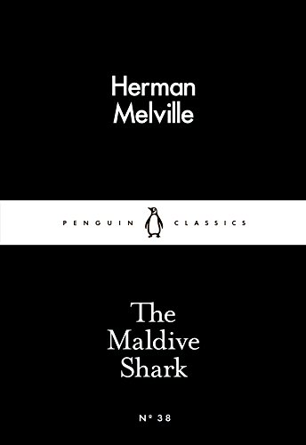 The Maldive Shark by Herman Melville