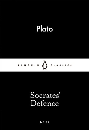 Socrates' Defence (Penguin Little Black Classics) By Plato