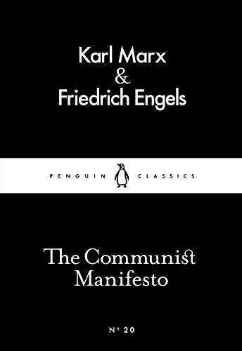 The Communist Manifesto (Penguin Little Black Classics) By Friedrich Engels