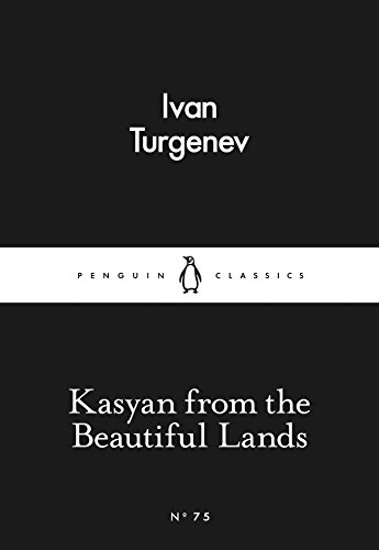 Kasyan from the Beautiful Lands By Ivan Turgenev