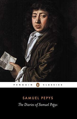 The Diaries of Samuel Pepys - A Selection (Penguin Classics) By Samuel Pepys
