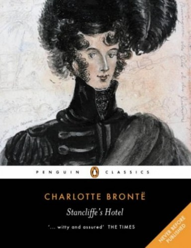 Stancliffe's Hotel By Charlotte Bronte