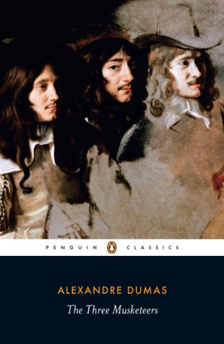 The Three Musketeers (Penguin Classics) By Alexandre Dumas
