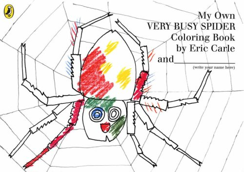 My Own Very Busy Spider Colouring Book By Eric Carle