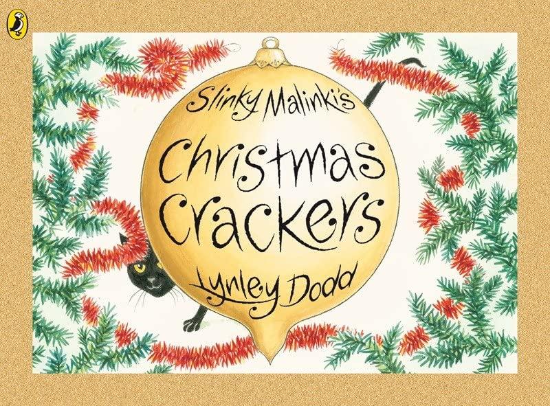 Slinky Malinki's Christmas Crackers By Lynley Dodd