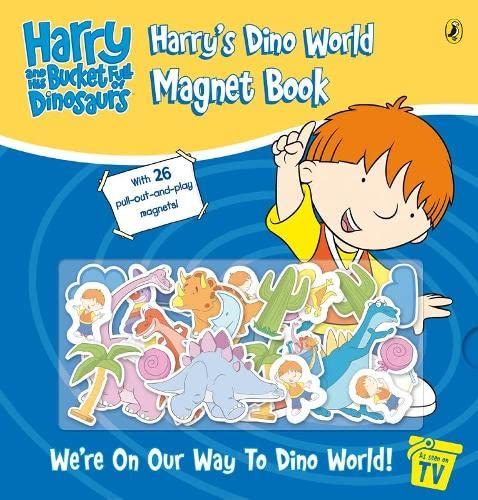 Harry and His Bucket Full of Dinosaurs: Harry's Dino World Magnet Book By Ian Whybrow