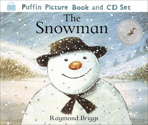 The Snowman: The Book of the Film by Raymond Briggs