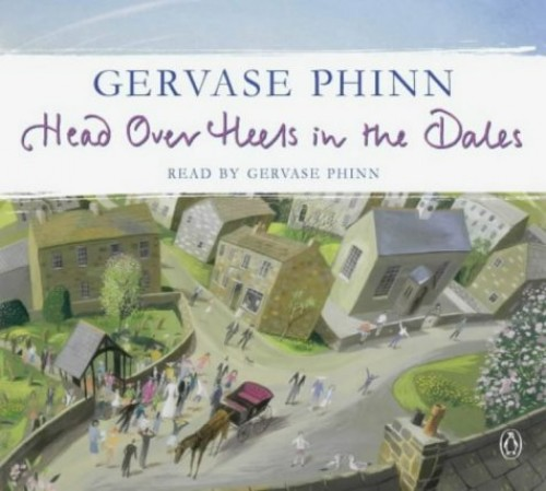 Head Over Heels in the Dales By Phinn, Gervase