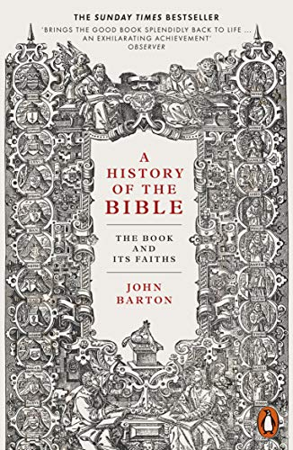 A History of the Bible By Dr John Barton