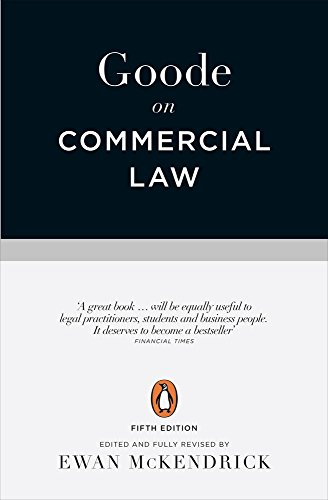 Goode on Commercial Law: Fifth Edition By Professor Sir Roy Goode, QC