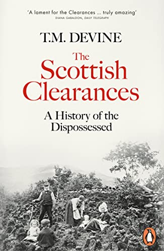 The Scottish Clearances By T. M. Devine