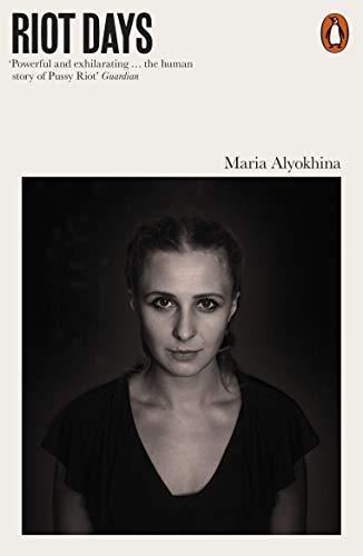 Riot Days von Maria Alyokhina