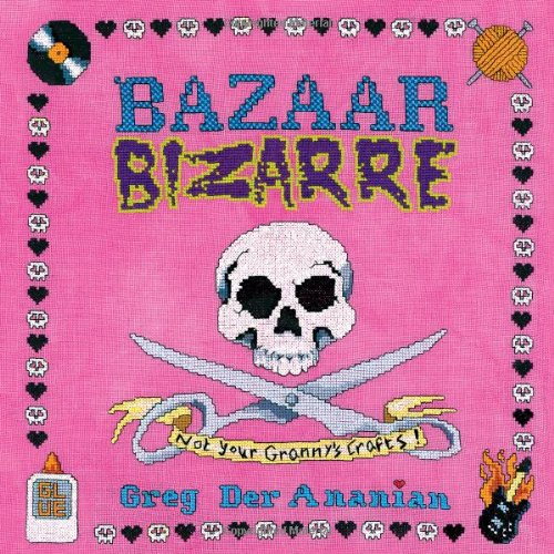Bazaar Bizarre By Greg Der Ananian