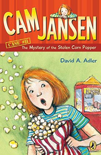 CAM Jansen: The Mystery of the Stolen Corn Popper #11 By David A Adler
