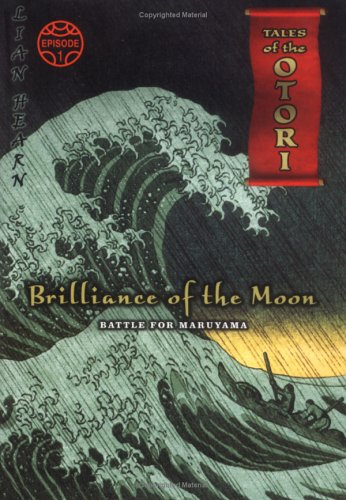 Brilliance of the Moon Episode 1 By Lian Hearn