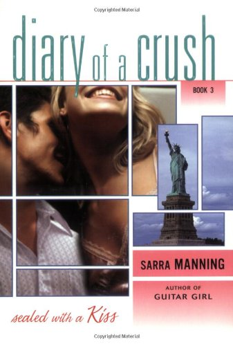 Sealed with a Kiss By Sarra Manning