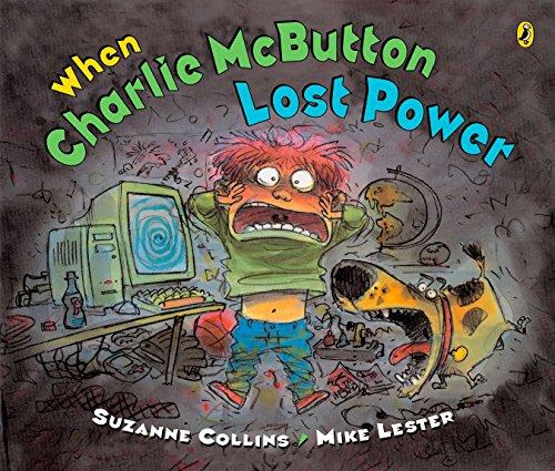 When Charlie McButton Lost Power von Suzanne Collins