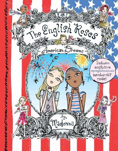 The English Roses: American Dreams By Madonna