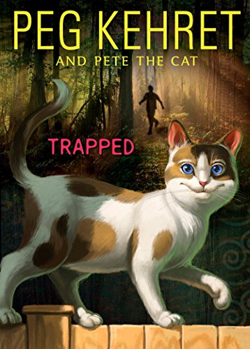 Trapped! By Peg Kehret