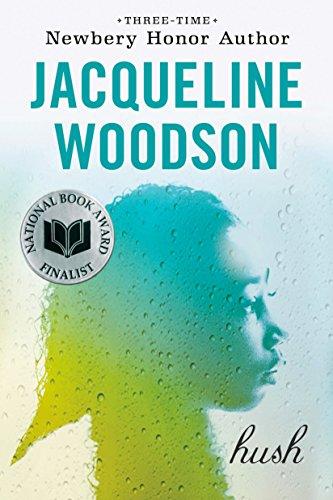 Hush By Jacqueline Woodson