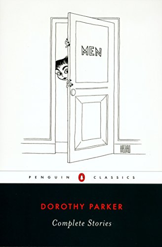 Complete Stories By Dorothy Parker