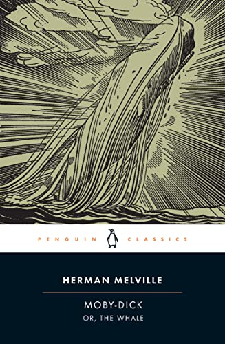 Moby-Dick: or, the Whale: Or, the Whale by Herman Melville