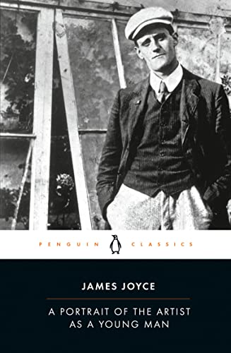 A Portrait of the Artist as a Young Man (Penguin Classics) By James Joyce