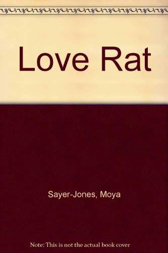 Love Rat By Moya Sayer-Jones