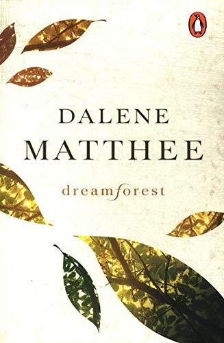 Dreamforest By Dalene Matthee