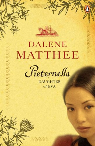 Pieternella of the Cape By Dalene Matthee