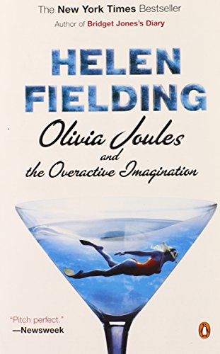 Olivia Joules and the Overactive Imagination By MS Helen Fielding (The School of Education, Nottingham)