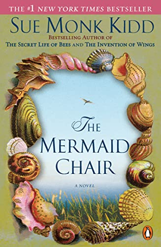 The Mermaid Chair By Sue Monk Kidd (University of Liverpool UK)