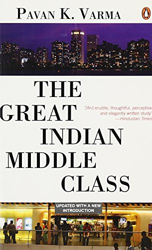 The Great Indian Middle Class By Pavan K. Varma
